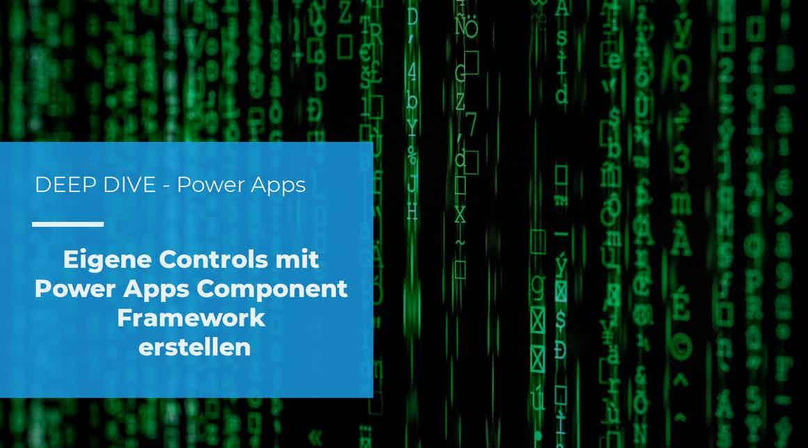 apptech - deep dive - Power Apps - Eigene Controls erstellen