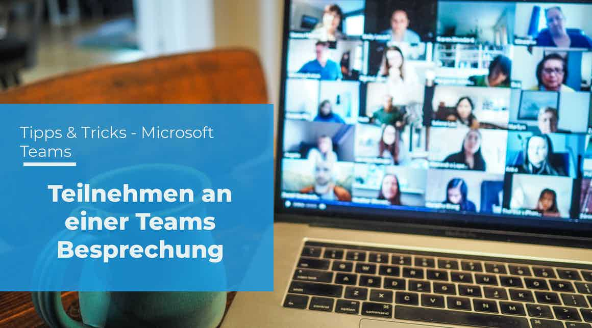 apptech - tipps tricks - Teams - Teilnehmen an einer Teams Besprechung