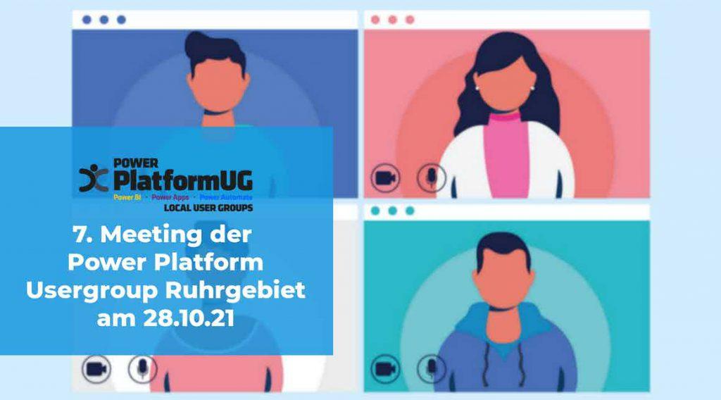 7. Power Plattform UG Meeting